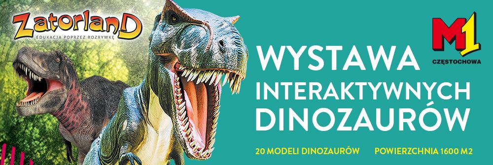 M1. Wystawa Interaktywnych Dinozaurów. Zatorland
