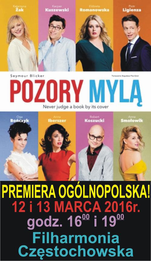 Pozory Mylą Filharmonia Częstochowska. Premiera ogólnopolska!
