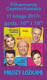 Między Łóżkami,11 lutego 2017, Filharmonia Częstochowska