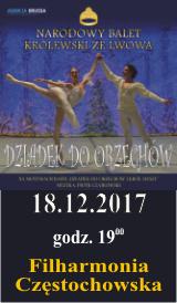 Dziadek do Orzechów Częstochowa 18.12.2017