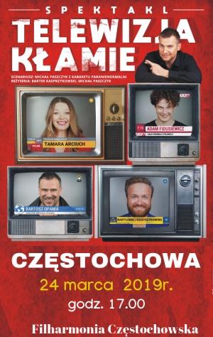 Spektakl Telewizja Kłamie Częstochowa