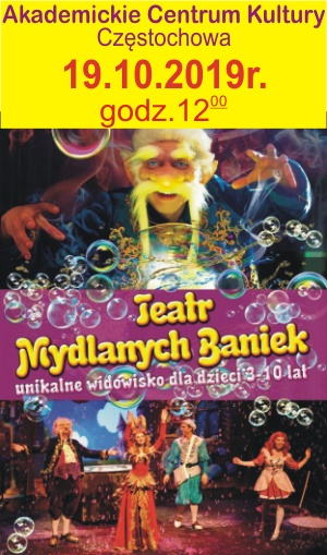 Teatr Baniek Mydlanych Politechnik Częstochowa 19.10.2019