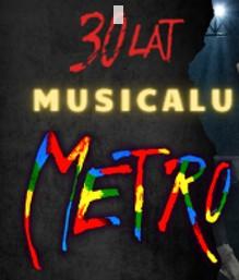 30 lat Musicalu Metro 2021