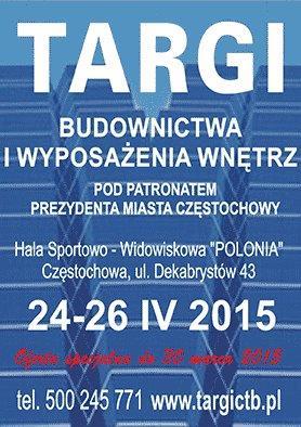 Częstochowskie Targi Budownictwa i Wyposażenia Wnętrz WIOSNA 2015