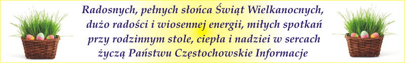 Życzenia Wielkanocne Częstochowskie Informacje i OSPI.pl